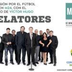 Comienzan las semifinales de la Copa América y la vivís en M24 con Relatores, el equipo de Víctor Hugo